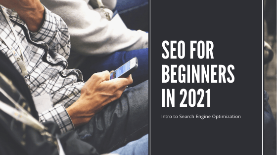 SEO For Beginners in 2021- SEO kya hai